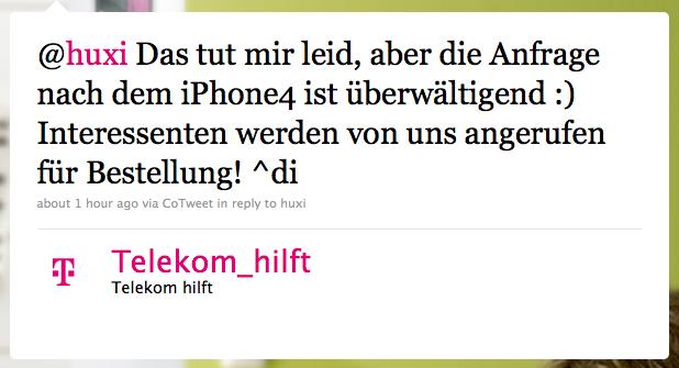 Das tut mir leid, aber die Anfrage nach dem iPhone4 ist überwältigend :) Interessenten werden von uns angerufen für Bestellung! ^di