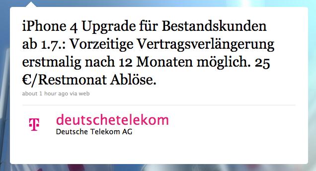 iPhone 4 Upgrade für Bestandskunden ab 1.7.: Vorzeitige Vertragsverlängerung erstmalig nach 12 Monaten möglich. 25 €/Restmonat Ablöse.